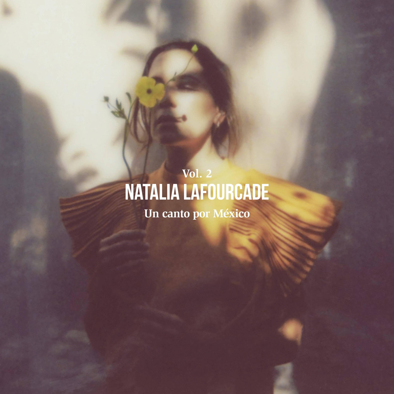 """Vol. 2: Lafourcade completa su """"Canto por México""""   EnPelotas.com"""